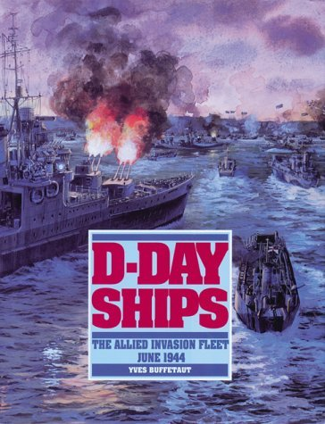 D Day Invasion Fleet D-Day Ships: The Allie...